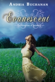 Evanescent (The Chronicles of Nerissette #2)