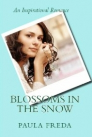 Blossoms in the Snow: An Inspirational Romance