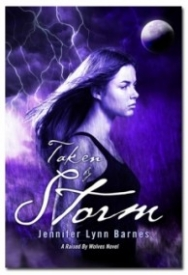 Taken By Storm (A Raised By Wolves Novel)
