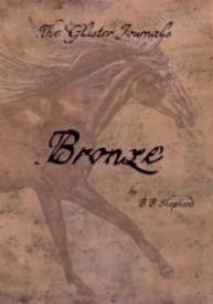 Bronze (The Glister Journals #1)