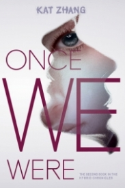 Once We Were (The Hybrid Chronicles #2)