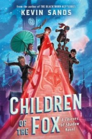 Children of the Fox (Thieves of Shadow 1)