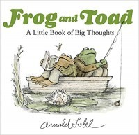 Frog and Toad: A Little Book of Big Thoughts