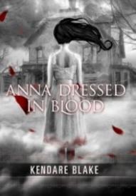 Anna Dressed in Blood (Anna #1)
