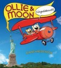 Ollie & Moon: Fuhgeddaboudit!