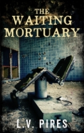 The Waiting Mortuary