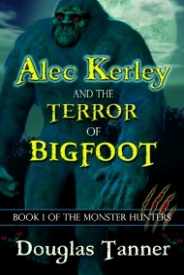 Alec Kerley and the Wrath of the Vampire (Alec Kerley and the Monster Hunters #2)