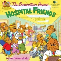 The Berenstain Bears Hospital Friends