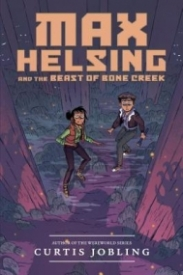 Max Helsing and the Beast of Bone Creek (Max Helsing: Monster Hunter #2)