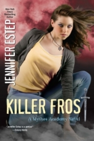 Killer Frost (Mythos Academy #6)