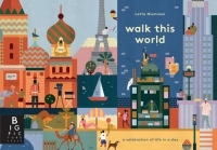 Walk This World: A Celebration of Life in a Day