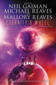Eternity's Wheel (Interworld #3)