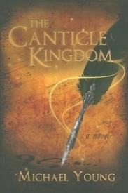 The Canticle Kingdom (The Canticle Kingdom #1)