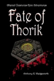 Fate of Thorik (Altered Creatures)