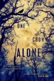 One Crow Alone (After the Snow #0)