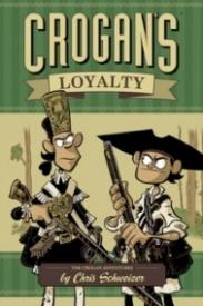 Crogan's Loyalty (Crogan's Adventures #3)