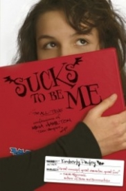 Sucks to Be Me: The All-True Confessions of Mina Hamilton, Teen Vampire (maybe) (Sucks to Be Me #1)