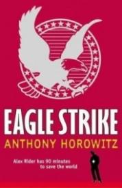 Eagle Strike (Alex Rider #4)