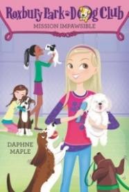 Mission Impawsible (Roxbury Park Dog Club)