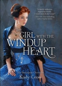 The Girl with the Windup Heart (Steampunk Chronicles #4)