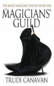 The Magicians' Guild (The Black Magician Trilogy #1)