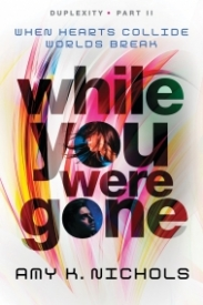 While You Were Gone (Duplexity #2)