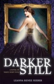 Darker Still (Magic Most Foul #1)