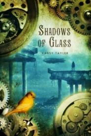Shadows of Glass (Ashes #2)