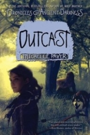 Outcast (Chronicles of Ancient Darkness #4)