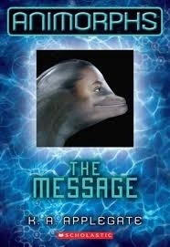 The Message (Animorphs Book 4)