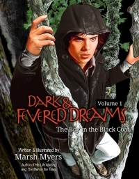 Dark and Fevered Dreams, Volume 1: The Boy in the Black Coat