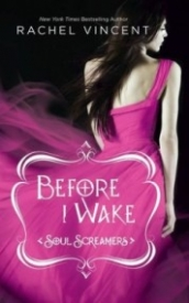 Before I Wake (Soul Screamers #6)