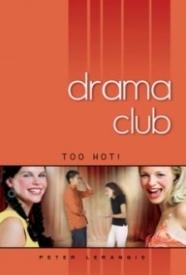 Too Hot! (Drama Club #3)