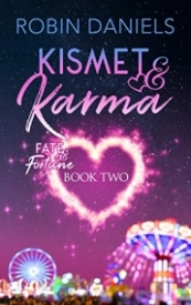 Kismet and Karma