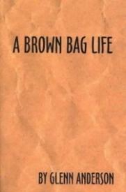 A Brown Bag Life