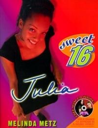 Sweet Sixteen: Julia