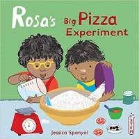 Rosa's Big Pizza Experiment (Rosa's Workshop)