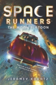 The Moon Platoon (Space Runners #1)