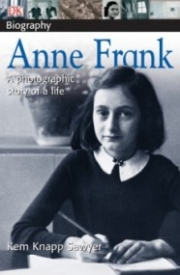Anne Frank: A Photographic Story of a Life (DK Biography)