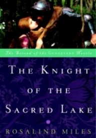 The Knight of the Sacred Lake (Guenevere #2)