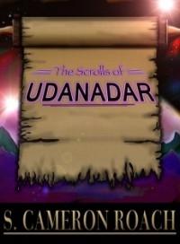 The Scrolls of Udanadar