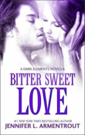 Bitter Sweet Love (The Dark Elements #0.5)