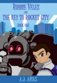 Robbie Velez and the Key to Rocket City