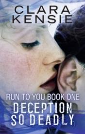 Deception So Deadly (Run To You #1)