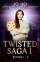 Twisted Saga Collection 1