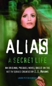 A Secret Life (Alias Prequel #2)