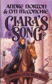 Ciara's Song (Witch World Series 1: The Estcarp Cycle #9)