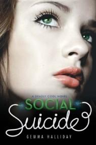 Social Suicide (Deadly Cool #2)