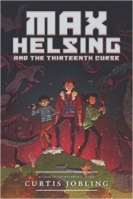 Max Helsing and the Thirteenth Curse (Max Helsing: Monster Hunter)
