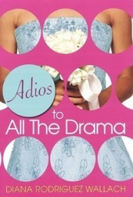 Adios to All the Drama (Amor and Summer Secrets #3)